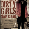 book:  Dirty Girls come Clean by Crystal Renaud Restored by Alice Taylor